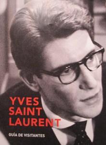 Fundación Mapfre showing Yves Saint Laurent